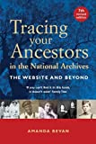 Tracing Your Ancestors in the National Archives: The Website and Beyond by Amanda Bevan (30-Apr-2006) Paperback