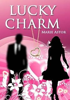 Lucky Charm by [Astor, Marie]