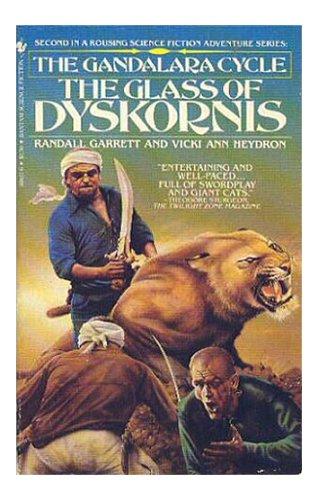 The Glass of Dyskornis (Gandalara Cycle, Book 2)
