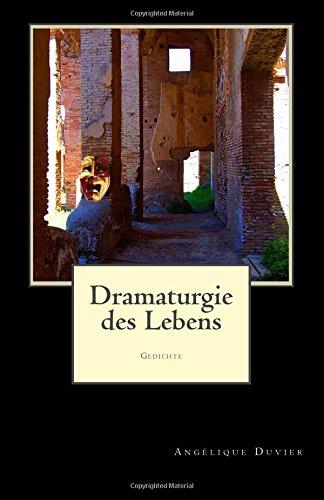 Dramaturgie des Lebens: Gedichte