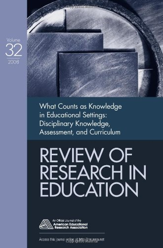 What Counts as Knowledge in Educational Settings: Disciplinary Knowledge, Assessment, and Curriculum (Review of Research in Education)