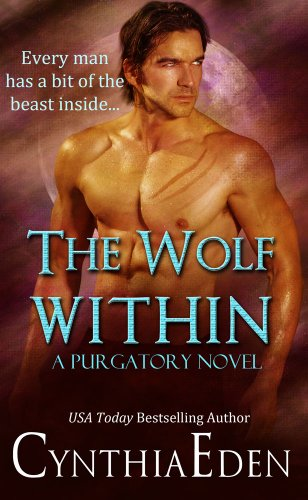 The Wolf Within (Purgatory Book 1) by [Eden, Cynthia]