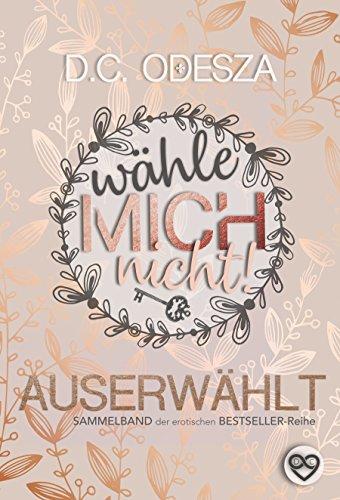 Wähle mich nicht!: AUSERWÄHLT (German Edition)