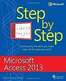 Microsoft Access 2013 Step By Step (Step By Step (Microsoft))