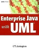 Enterprise Java with UML, C. T. Arrington, 0471386804