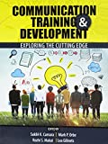 Communication Training AND Development: Exploring the Cutting Edge