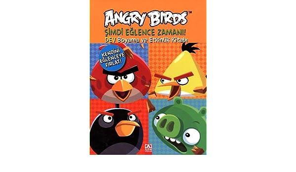 Angry Birds Simdi Eglence Zamani Kolektif 9789752115248 Amazon