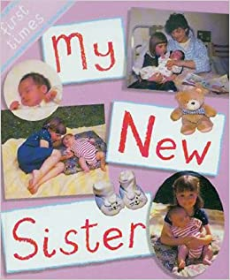 My New Sister (Festival Stories)