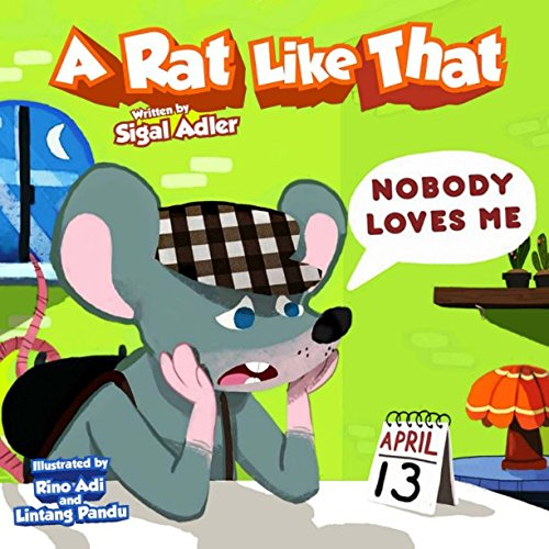 A Rat Like That - NOBODY LOVES ME: Nursery Rhymes (Book for kids) (Volume 1)