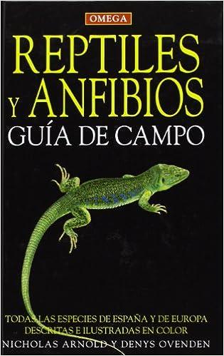 Anfibios y Reptiles. Guía de naturalista
