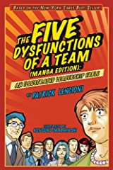 The Five Dysfunctions of a Team: An Illustrated Leadership Fable Kindle Edition