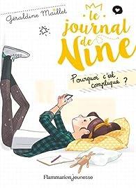 Le journal de Nine, tome 2 : Pourquoi c'est compliqué ? par Géraldine Maillet