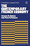 The Contemporary French Economy (Contemporary language studies)
