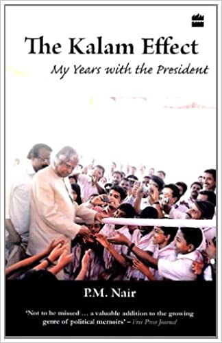 The Kalam Effect: My Years with the President