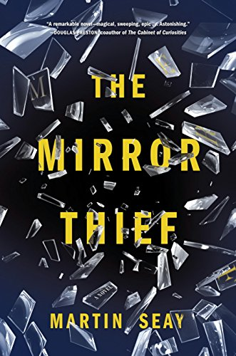 The Mirror Thief (Las World Vegas Mart)
