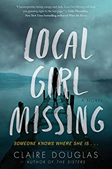 Local Girl Missing: A Novel by [Douglas, Claire]