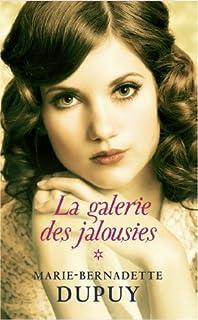 La galerie des jalousies [1], Dupuy, Marie-Bernadette