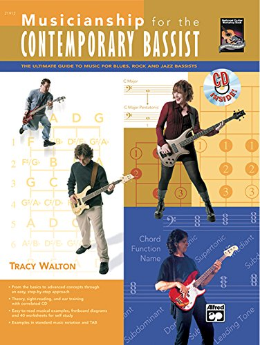 Musicianship for the Contemporary Bassist: The Ultimate Guide to Music for Blues, Rock, and Jazz Bassists, Book & CD