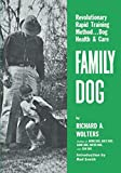 img - for Family Dog: Dog Health & Care (NA) book / textbook / text book
