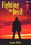 Fighting the Devil