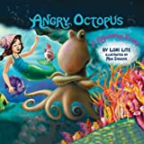 Angry Octopus: Children Learn How to Control Anger, Reduce Stress and Fall Asleep