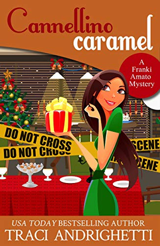 Cannellino Caramel: a holiday short story (Franki Amato Mysteries 4.5)