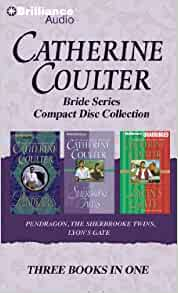 Catherine Coulter Bride CD Collection 3: Pendragon, The Sherbrooke Twins, Lyon's Gate (Bride