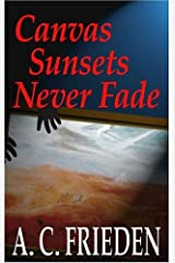 Canvas Sunsets Never Fade Paperback