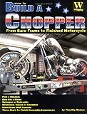 How to Build a Chopper