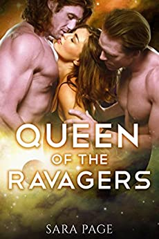 Queen of the Ravagers (The Ravager Chronicles Book 4) by [Page, Sara]
