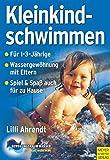 Kleinkindschwimmen (Bewegungsraum Wasser)
