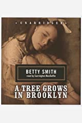 A Tree Grows in Brooklyn: New Classic Edition by Betty Smith (May 01,2007) Audio CD