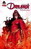 Draupadi: Fire-Born Princess: Campfire Mythology Line (Campfire Graphic Novels)