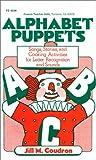 Alphabet Puppets, Jill M. Coudron, 082240298X