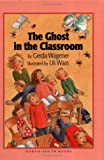 The Ghost in the Classroom, Gerda Wagener, 1558587993