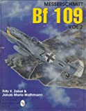 Messerschmitt Bf 109 Vol.2: (Schiffer Military/Aviation History)