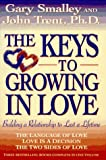 Keys to Growing in Love, Gary Smalley and John T. Trent, 0884861341