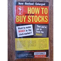 How to Buy Stocks : A Guide to Making Money in the Market
