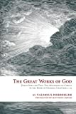 The Great Works of God Part One and Two, Valerius Herberger, 0758626681