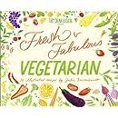 Fresh & Fabulous Vegetarian: 30 Illustrated Recipes by Julia Bausenhardt (TDAC Single Artist Series) (Volume 7)