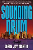 Sounding Drum, Larry Jay Martin, 1575663686