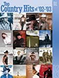 Top Country Hits of 2002-2003, , 0634056778