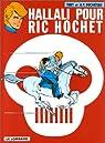 Ric Hochet, tome 28 : Hallali pour Ric Hochet par Tibet