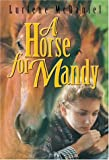 A Horse for Mandy, Lurlene McDaniel, 1581960115