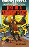 Fire in a Faraway Place, Robert A. Frezza, 0345387244