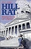 Hill Rat, John L. Jackley, 089526529X