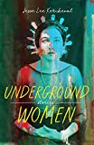img - for Underground Women book / textbook / text book
