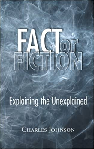 Book Fact or Fiction: Explaining the Unexplained