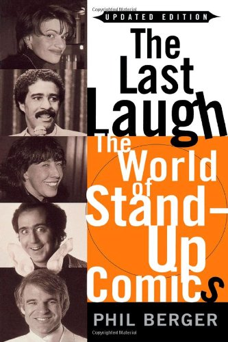 The Last Laugh: The World Of Stand-Up Comics