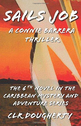 Sails Job Caribbean Adventure Thrillers